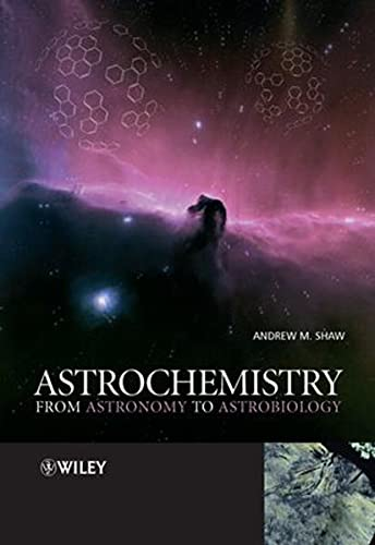 9780470091371: Astrochemistry: From Astronomy to Astrobiology