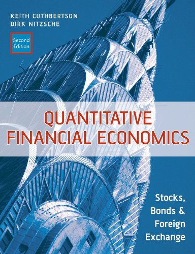 Quantitative Financial Economics: Stocks, Bonds and Foreign: Cuthbertson, Keith; Nitzsche,