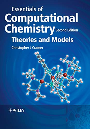 9780470091821: Essentials of Computational Chemistry: Theories and Models