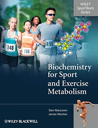 9780470091852: Biochemistry for Sport and Exercise Metabolism (Wiley Sporttexts)