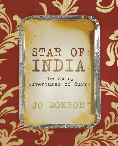 Star of India: The Spicy Adventures of: Monroe, Jo