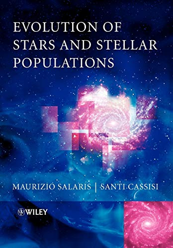 9780470092200: Evolution of Stars And Stellar Populations