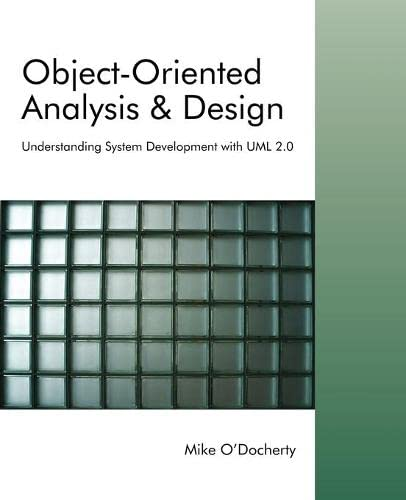 9780470092408: Object-Oriented Analysis and Design: Understanding System Development with UML 2.0