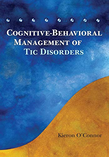 9780470093801: Cognitive-Behavioral Management of Tic Disorders