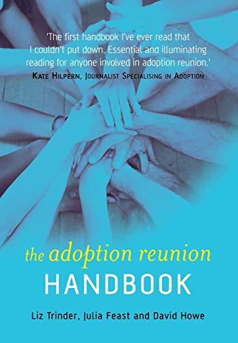 The Adoption Reunion Handbook: Trinder, Elizabeth; Feast, Julia; Howe, David
