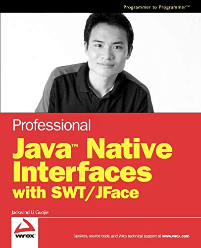 9780470094594: Professional Java Native Interfaces with SWT / JFace