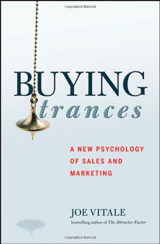 9780470095195: Buying Trances: A New Psychology of Sales and Marketing