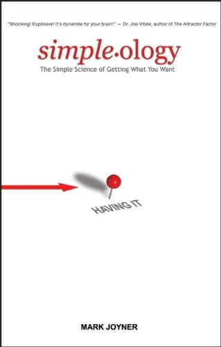 9780470095225: Simpleology: The Simple Science of Getting What You Want