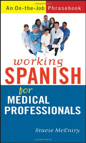 9780470095249: Working Spanish for Medical Professionals