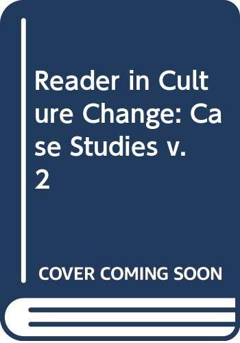 9780470095348: Reader in Culture Change: Case Studies v. 2