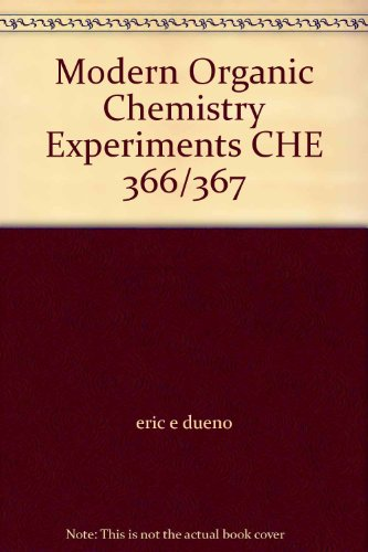 9780470095379: Modern Organic Chemistry Experiments CHE 366/367