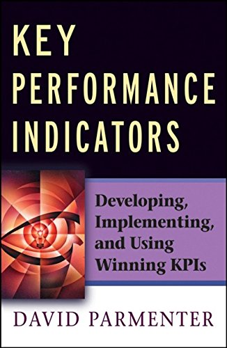 9780470095881: Key Performance Indicators: Developing, Implementing,and Using Winning KPIs