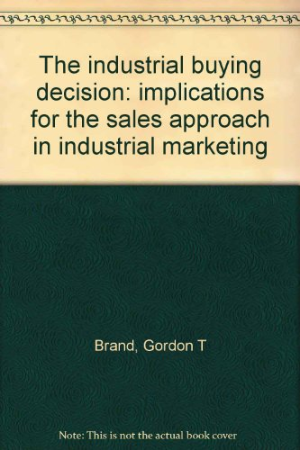 9780470097052: The industrial buying decision: implications for the sales approach in industrial marketing