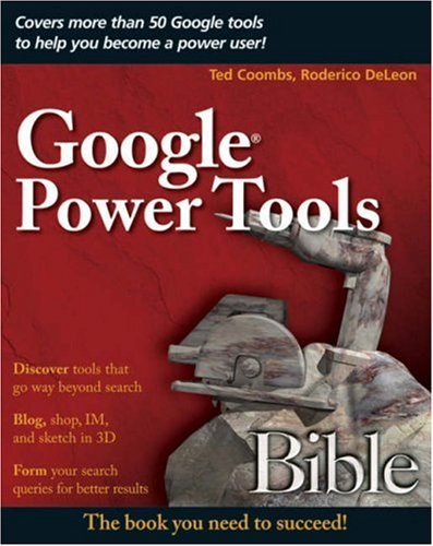 9780470097120: Google Power Tools Bible