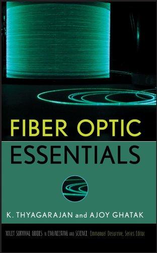 Fiber Optic Essentials (Hardback): K. S. Thyagarajan,