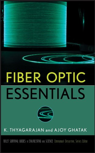 9780470097427: Fiber Optic Essentials (Wiley Survival Guides in Engineering and Science)