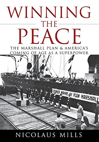 9780470097557: Winning the Peace: The Marshall Plan and America's Coming of Age as a Superpower