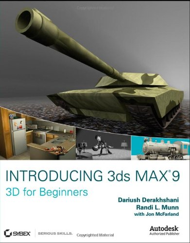 9780470097618: Introducing 3ds Max 9: 3D for Beginners