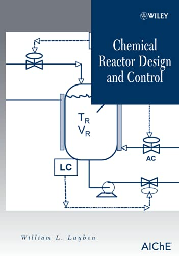 9780470097700: Chemical Reactor Design and Control