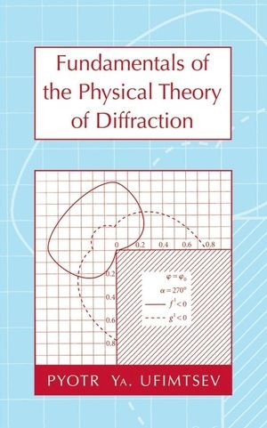 9780470097717: Fundamentals of the Physical Theory of Diffraction