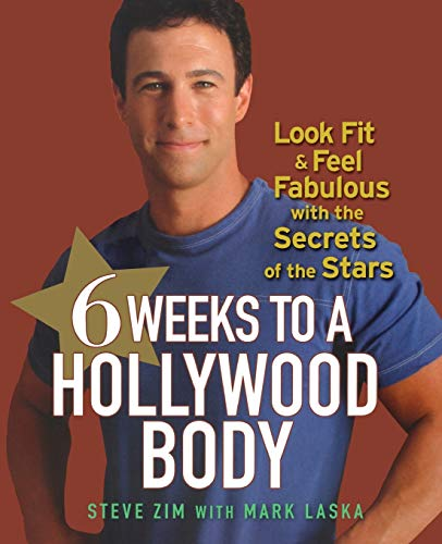 9780470098226: 6 Weeks to a Hollywood Body: Look Fit and Feel Fabulous with the Secrets of the Stars