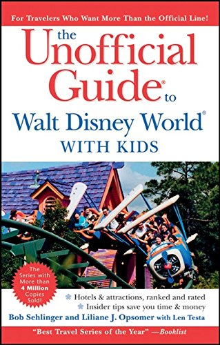 9780470098424: The Unofficial Guide to Walt Disney World with Kids (Unofficial Guides)
