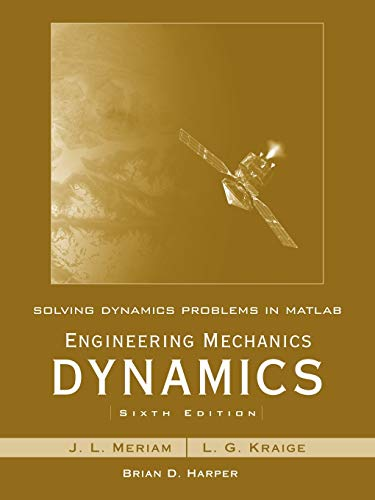 9780470099223: Solving Dynamics Problems in MATLAB by Brian Harper T/A Engineering Mechanics Dynamics 6th Edition by Meriam and Kraige: WITH Engineering Mechanics Dynamics, 6r.e.