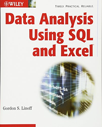 9780470099513: Data Analysis Using SQL and Excel