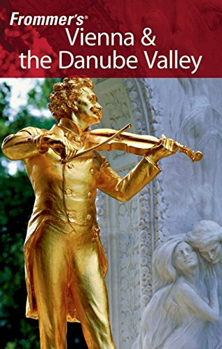 9780470100516: Vienna and the Danube Valley (Frommer's Complete Guides)