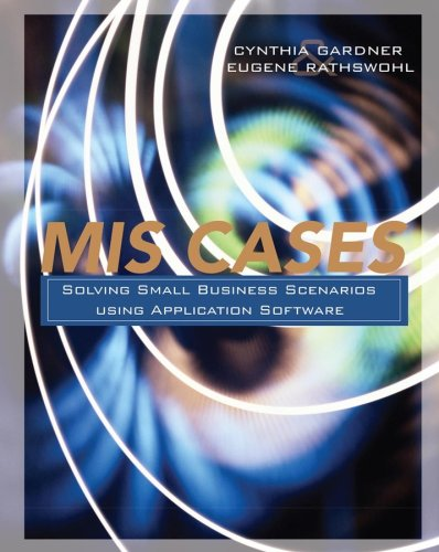 9780470101223: MIS Cases: Solving Small Business Scenarios Using Application Software
