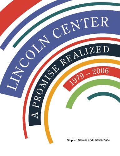 9780470101230: Lincoln Center: A Promise Realized, 1979 - 2006