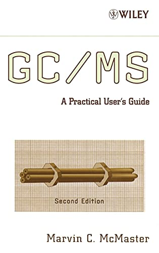 9780470101636: GC / MS: A Practical User's Guide