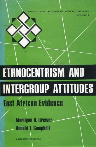 Ethnocentrism and Intergroup Attitudes: East African Evidence