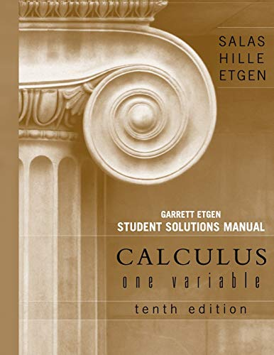 Calculus, Student Solutions Manual (Chapters 1 -: Salas, Saturnino L.;