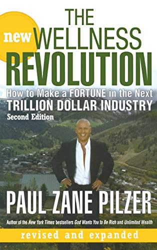 9780470106181: New Wellness Revolution 2e: How to Make a Fortune in the Next Trillion Dollar Industry