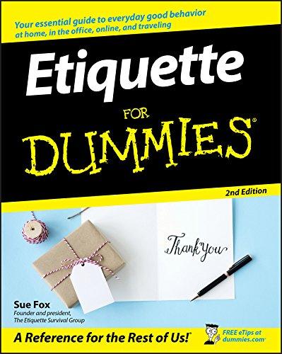 Etiquette For Dummies (For Dummies (Psychology &: Sue Fox