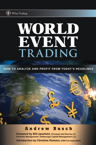 9780470106778: World Event Trading: How to Analyze and Profit from Today's Headlines (Wiley Trading)