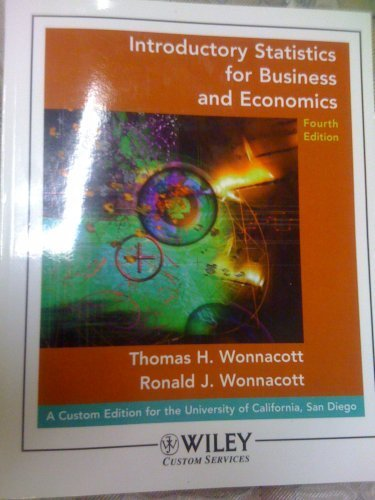 9780470107386: Introductory Statistics for Business and Economics (A CUSTOM EDITION FOR U.C. SAN DIEGO)