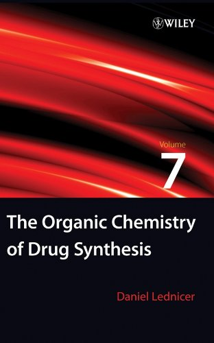 9780470107508: The Organic Chemistry of Drug Synthesis, Volume 7 (v. 7)
