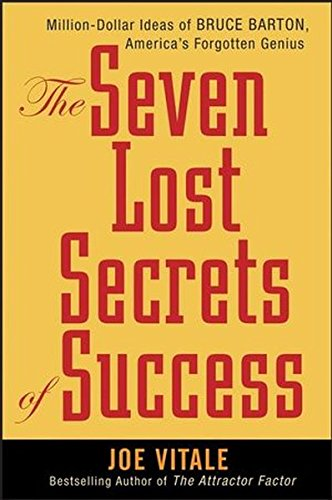 9780470108109: The Seven Lost Secrets of Success: Million Dollar Ideas of Bruce Barton, America's Forgotten Genius