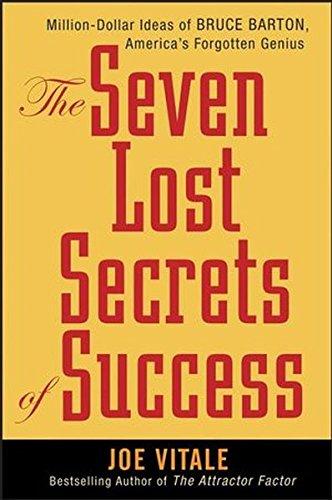 9780470108109: The Seven Lost Secrets of Success: Million Dollar Ideas of Bruce Barton, America's Forgotten Genius