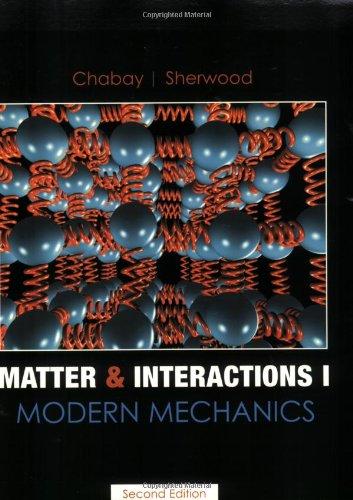 9780470108307: Matter and Interactions I: Modern Mechanics