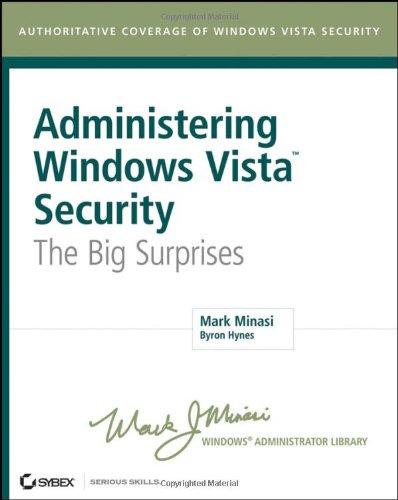 9780470108321: Administering Windows Vista Security: The Big Surprises