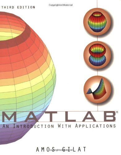 9780470108772: MATLAB: An Introduction with Applications