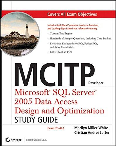 9780470108802: MCITP Developer: Microsoft SQL Server 2005 Data Access Design and Optimization Study Guide: Exam 70-442