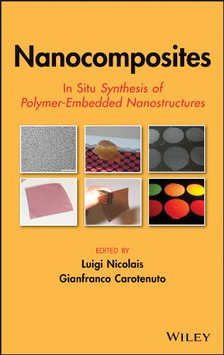 9780470109526: Nanocomposites: In Situ Synthesis of Polymer-Embedded Nanostructures