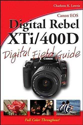 9780470110072: Canon EOS Digital Rebel XTI/400d Digital Field Guide
