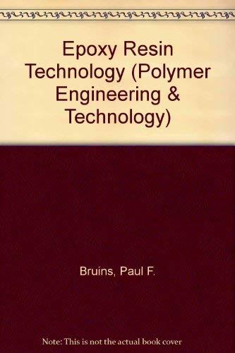 9780470113905: Epoxy Resin Technology (Polymer Engineering & Technology)