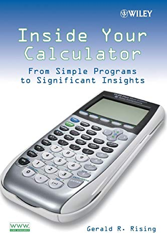 9780470114018: Inside Your Calculator: From Simple Programs to Significant Insights