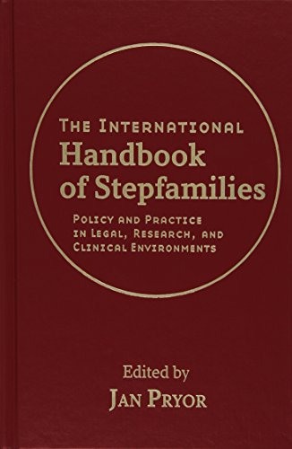 9780470114582: The International Handbook of Stepfamilies: Policy and Practice in Legal, Research, and Clinical Environments